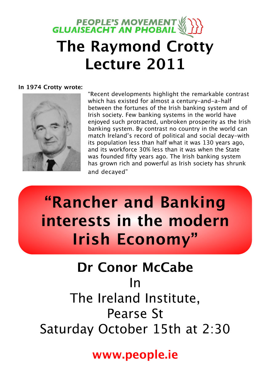 Conor McCabe: Raymond Crotty Memorial Lecture 2011, Pearse Centre, Dublin @ 2:30pm, Saturday 15 October.