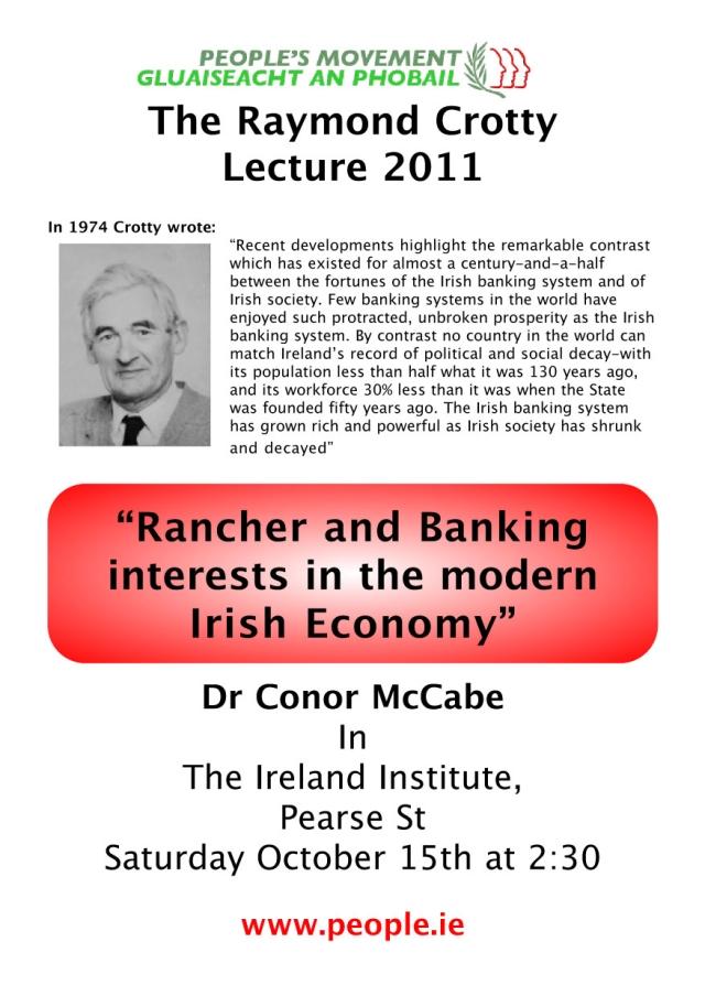 Conor McCabe: Raymond Crotty Memorial Lecture 2011, Pearse Centre, Dublin @ 2:30pm, Saturday 15 October.